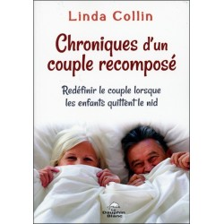 Chroniques d'un couple recomposé - Redéfinir le couple lorsque les enfants quittent le nid