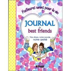Journal de best friends - Nos rêves. notre monde. notre amitié - Meilleures amies pour la vie