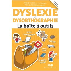 Dyslexie et dysorthographie - La boîte à outils