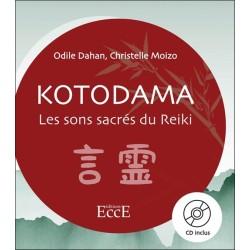 Kotodama - Les sons sacrés du Reiki