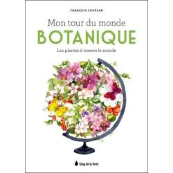 Mon tour du monde botanique - Les plantes à travers le monde