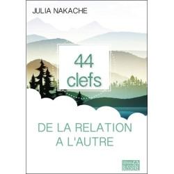 44 clefs de la relation à l'autre