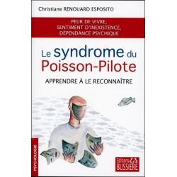 Le syndrome du Poisson-Pilote - Apprendre à le reconnaître