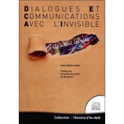 Dialogues et Communications avec l'Invisible - La vie avant les vies