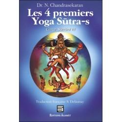 Les 4 premiers Yoga Sutra-s - Catur Sutrani Iti