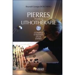 Pierres pour la lithothérapie - Conseils d'achat d'un expert