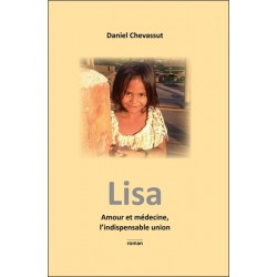 Lisa - Amour et médecine. l'indispensable union