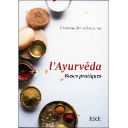 L'Ayurvéda - Bases pratiques
