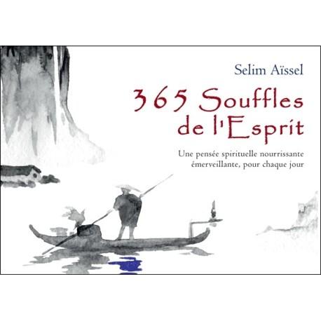 365 Souffles de l'Esprit - Une pensée spirituelle nourrissante émerveillante. pour chaque jour