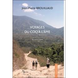 Voyages du coq à l'âme - Par-delà le visible