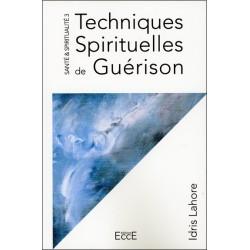 Techniques Spirituelles de Guérison