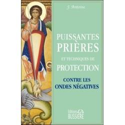 Puissantes prières et techniques de protection contre les ondes négatives
