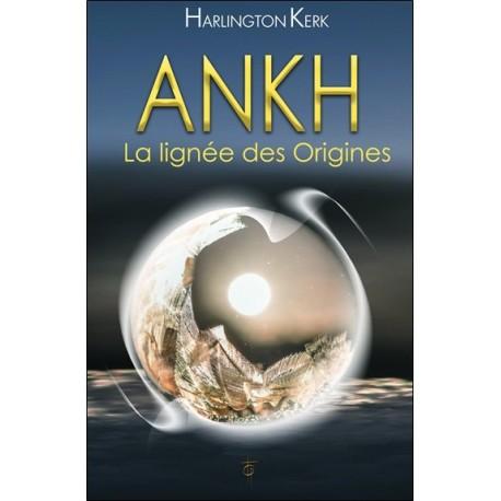 Ankh - La lignée des Origines
