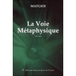 La Voie Métaphysique - 1905 - 2019