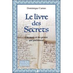 Le livre des Secrets - Les mots et les gestes qui guérissent