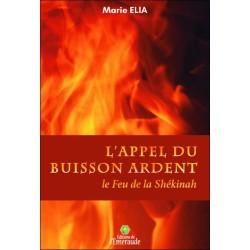 L'Appel du Buisson ardent - Le Feu de la Shékinah