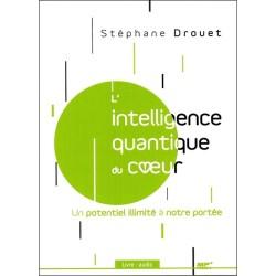 L'intelligence quantique du coeur - Un potentiel illimité à notre portée - Livre audio CD MP3