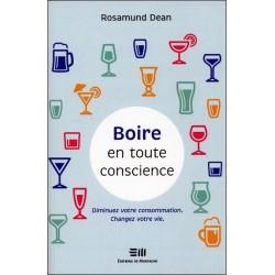 Boire en toute conscience - Diminuez votre consommation - Changez votre vie