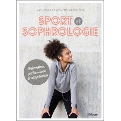 Sport et sophrologie - Préparation. performance et récupération - Livre + CD MP3 inclus