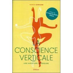 La conscience verticale - Une aventure intérieure
