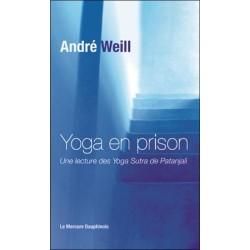 Yoga en prison - Une lecture des Yoga Sutra de Patanjali