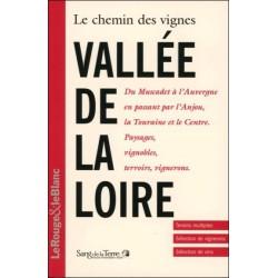Le chemin des vignes - Vallée de la Loire