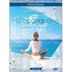 Ho'oponopono - Miracles au quotidien - Livre audio CD MP3