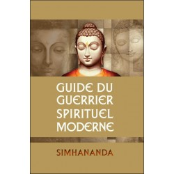 Guide du guerrier spirituel moderne