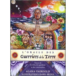 L'Oracle des Guerriers de la Terre - L'essor de la tribu des gardiens et des visionnaires