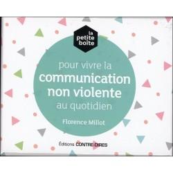 La petite boîte pour vivre la communication non violente au quotidien
