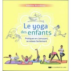 Le yoga des enfants - Pratiquer en s'amusant. se relaxer facilement