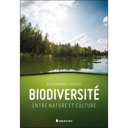 Biodiversité - Entre nature et culture