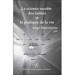 La science secrète des initiés et la pratique de la vie