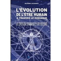 L'évolution de l'être humain à travers le zodiaque - Le thème des progressions secondaires...