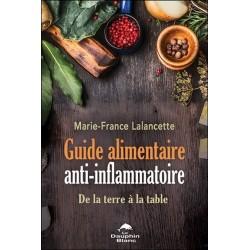 Guide alimentaire anti-inflammatoire - De la terre à la table