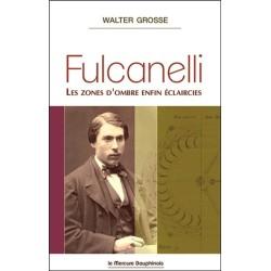Fulcanelli - Les zones d'ombre enfin éclaircies