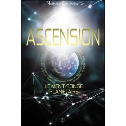 Ascension - Le Ment-Songe planétaire