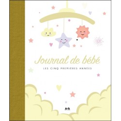 Journal de bébé - Les cinq premières années