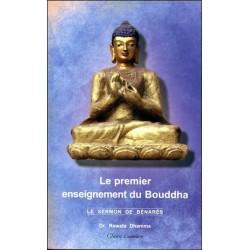 Le Premier enseignement du Bouddha - Le sermon de Bénarès