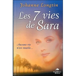 Les 7 vies de Sara - Aucune vie n'est inutile...