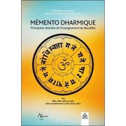 Mémento Dharmique - Principales données de l'enseignement du Bouddha