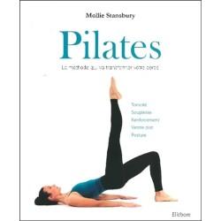 Pilates - La méthode qui va transformer votre corps