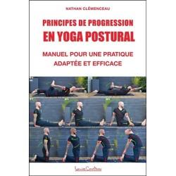 Principes de progression en yoga postural - Manuel pour une pratique adaptée et efficace