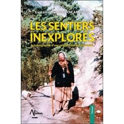 Les sentiers inexplorés - Autobiographie d'une pèlerine derrière l'Invisible