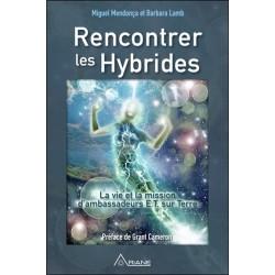 Rencontrer les Hybrides - La vie et la mission d'ambassadeurs E.T. sur Terre