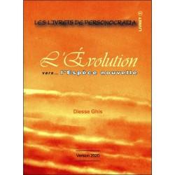 L'Evolution vers... L'Espèce nouvelle - Livret 1 version 2020