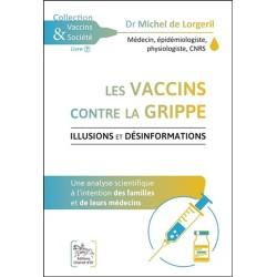 Les vaccins contre la grippe - Illusions et désinformations