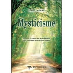 Mysticisme - Etude sur la nature et le développement de la conscience spirituelle de l'homme