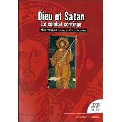 Dieu et Satan - Le combat continue