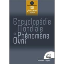 Encyclopédie mondiale du phénomène Ovni - Tome 1 : 1900 - 1930